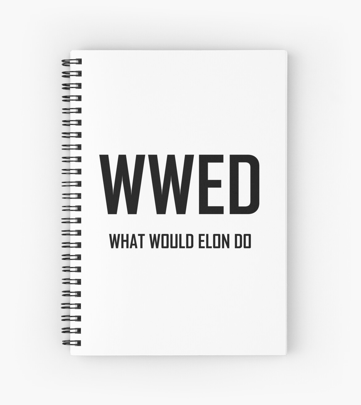 what would elon do funny elon musk design spiral notebooks by the