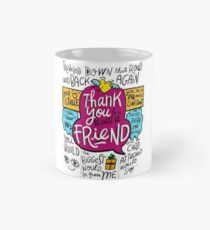 Thank You For Being A Friend Mug