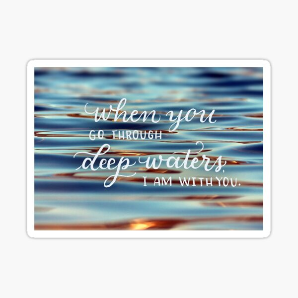 Deep Waters - Christian Quote Sticker