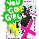 Pankhurst says GO GIRL by lauriepink