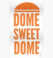 Dome Sweet Dome Poster