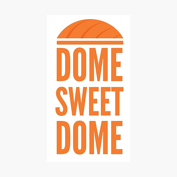 Dome Sweet Dome Photographic Print