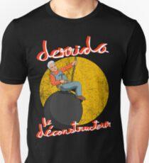 Derrida le Déconstructeur Unisex T-Shirt
