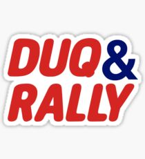 Puke and rally, duq and rally Sticker