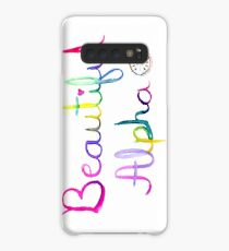 You Are A Beautiful Alpha Case/Skin for Samsung Galaxy