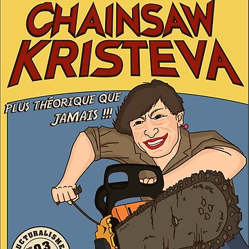 L'abominable Chainsaw Kristeva by LeVendeur