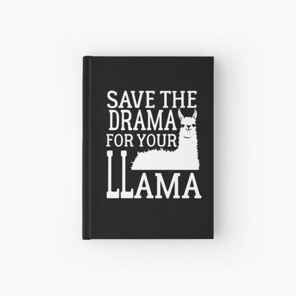 Speichern Sie das Drama für Ihr Lama Shirt Notizbuch
