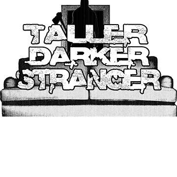 TallerDarkerStranger by The-Fragnostic