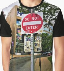 Do Not Enter - But Please Tag Graphic T-Shirt
