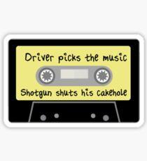 Fahrer wählt die Musik, Schrotflinte schließt sein Cakehole Sticker