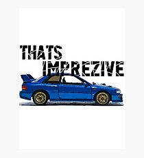 That's Imprezive! Subaru Impreza WRX STi 22B Photographic Print