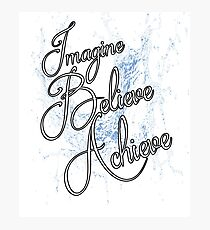 Imagine Believe Achieve Cool Trending Soft Screen Printed Summer Graphic Gift Tshirt Photographic Print