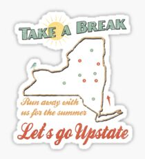 Take a Break Upstate NY Vintage  Sticker