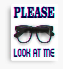 Please look at me funny t-shirt Canvas Print