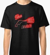 The Bang Bang Bar Classic T-Shirt