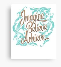 Imagine Believe Achieve  Cool Trending Novelty Soft Screen Printed Summer Graphic Gift Tshirt Canvas Print