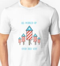 All Worked Up Over July 4th - Patriotic Fireworks T-Shirt