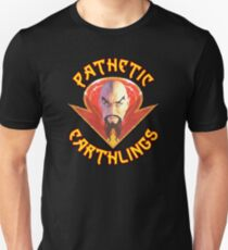 Ming the Merciless - Pathetic Earthlings Variant Two Unisex T-Shirt