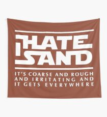 For sand haters (white) Wall Tapestry