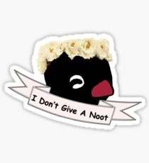 I Don't Give A Noot Sticker