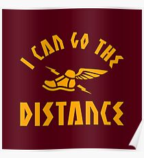 I Can Go The Distance Poster