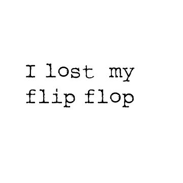 i lost my flip flop by ClaireStag