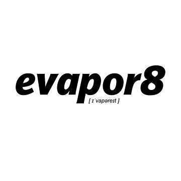 evaporate (evapor8) black by 60nine