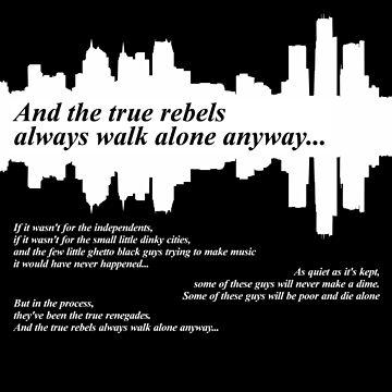 True rebels always walk alone by 60nine