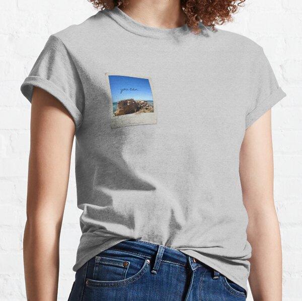 you can... Classic T-Shirt