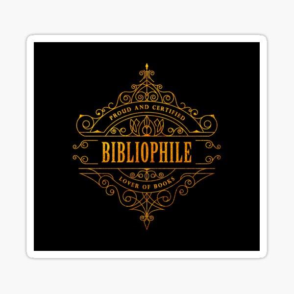 Gold Bibliophile - black Sticker
