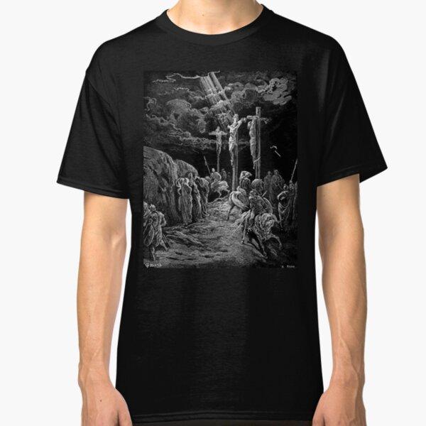 Gustave Dore, The Crucifixion, Bible, Biblical, Christ, Crucify. Classic T-Shirt