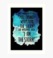 She Whispered I Am The Storm Novelty Art Print