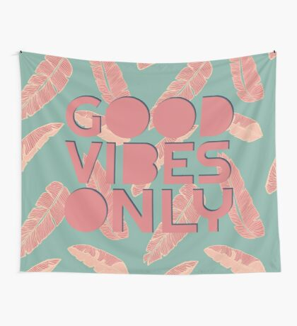 GOOD VIBES ONLY #redbubble #decor #buyart Wall Tapestry