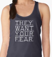 They Want Your Fear Women's Tank Top