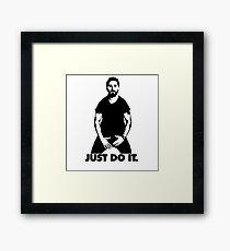 Shia Labeouf - just do it Framed Print
