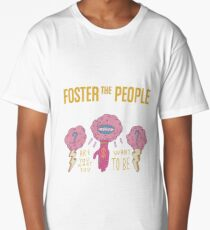 Are You What You Want to Be FOSTPEO-047 Long T-Shirt
