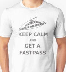 Keep Calm And Get A Fastpass Unisex T-Shirt