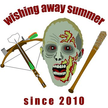 Zombie Wishing Away Summer Since 2010 by theartofvikki