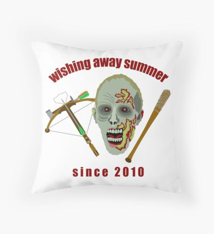 Zombie Wishing Away Summer Since 2010 Throw Pillow