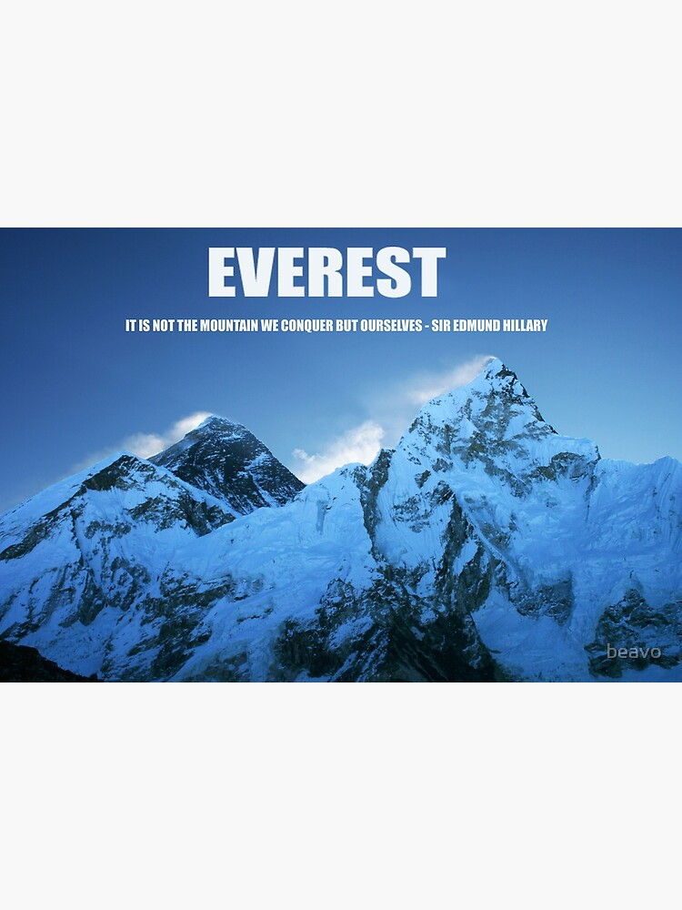 Mount Everest and Hillary quote by beavo
