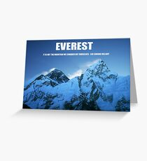 Everest and Hillary quote Greeting Card