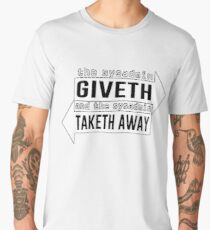 the sysadmin giveth and sysadmin taketh away Men's Premium T-Shirt