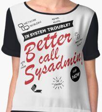 better call sysadmin Women's Chiffon Top