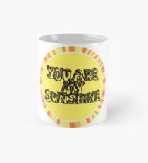 You are my sunshine (circle) Mug