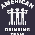 American Drinking Team (Booze / Beer / Alcohol / White) by MrFaulbaum