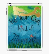 Be Your Own Mermaid iPad Case/Skin
