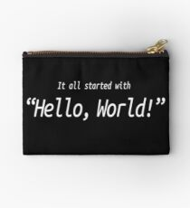 It All Started With Hello World - Software Development humor / humour Studio Pouch