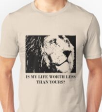 Endangered species: 'Is my life worth less than yours?' Lion T-Shirt