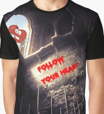 Follow your heart Graphic T-Shirt