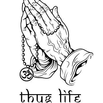 Thug Life by gujjuevolution